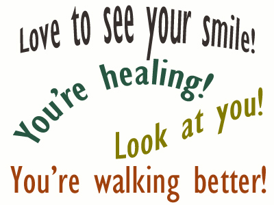 Use positive words to support your Baton Rouge  loved one as he/she gets chiropractic care for relief.